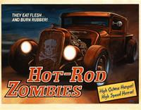 """Hot Rod Zombies"""